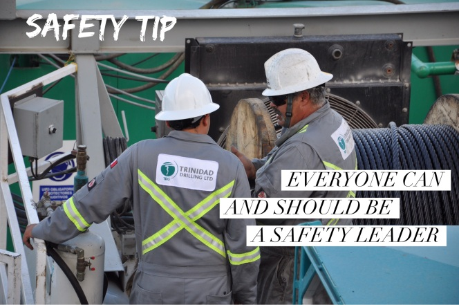 Trinidad Drilling safety tip: Be a safety leader