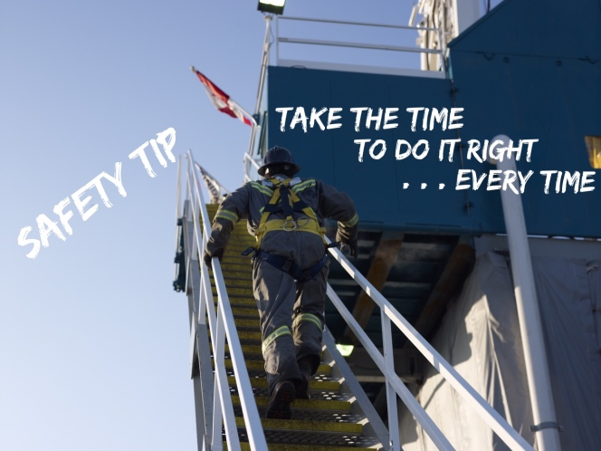 Trinidad Drilling safety tip: Take the time to do it right . . . every time.