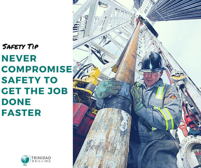 Rig Safety Tip #1 never compromise safety to get the job done faster