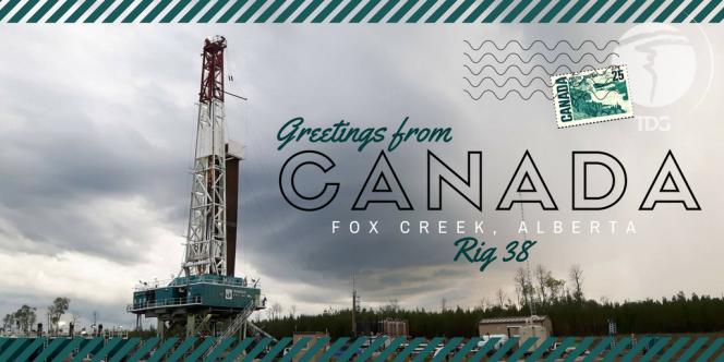 Postcard from Trinidad Drilling Rig 38 Alberta, Canada