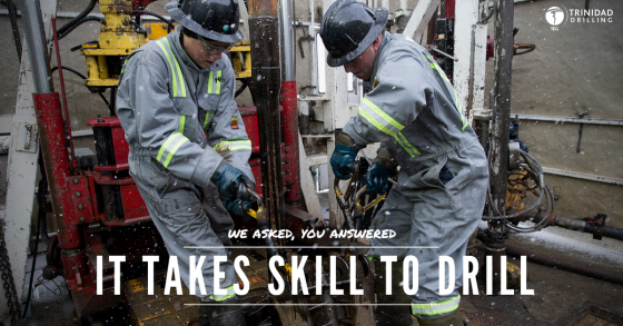 Trinidad Drilling it takes skill to drill