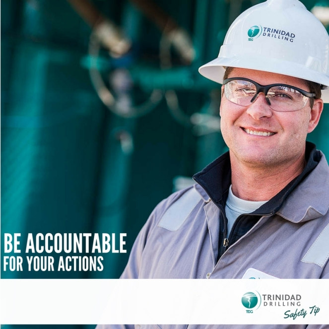 Trinidad Drilling Rig Safety Tip - be accountable for your actions